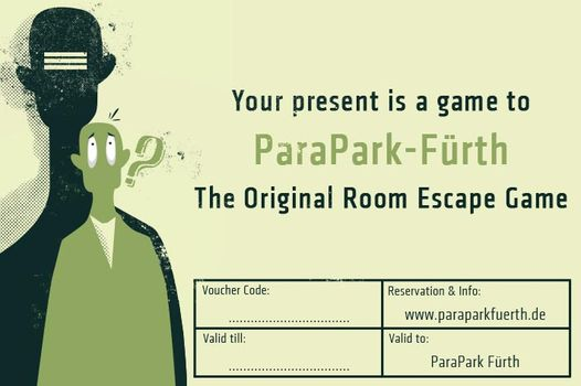 present escape game to parapark Nürnberg - Fürth